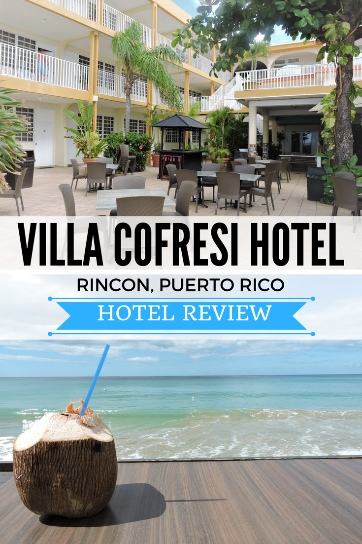 Hotel Review of Villa Cofresi in Rincon, Puerto Rico. Food, drinks, and beautiful sunsets are a few of the things you will encounter.