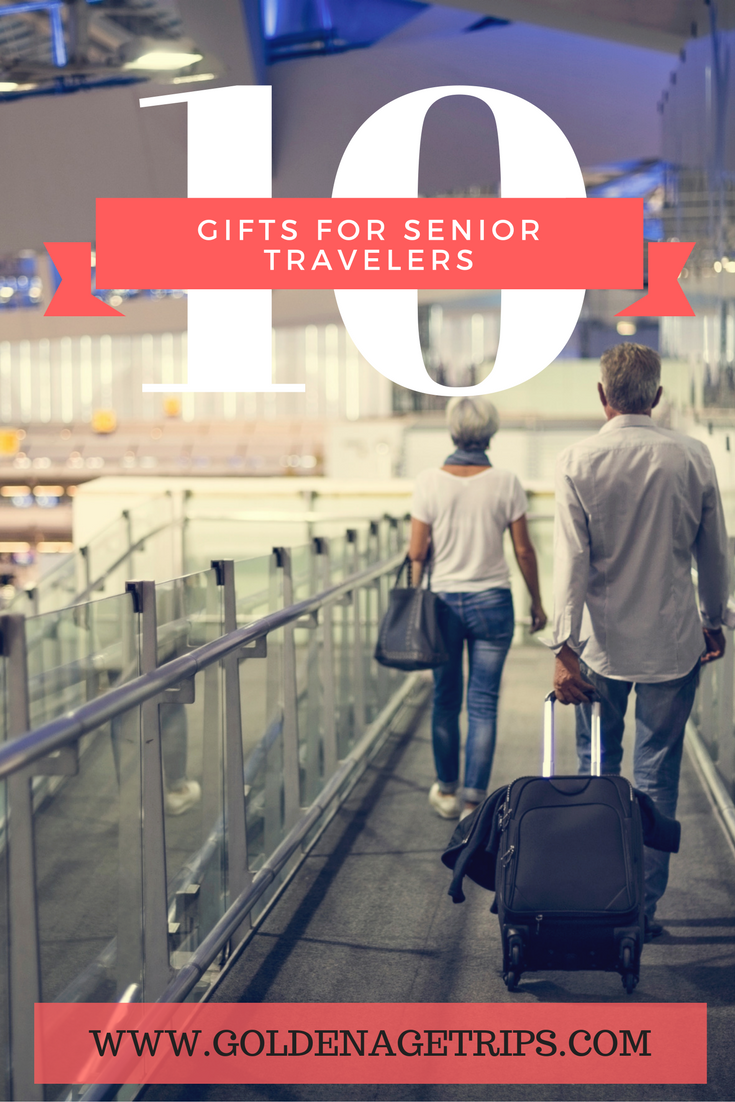 10 Gifts for Senior Travelers. There is something for every budget and type of traveler. #seniortravel #gifts #seniortravelers
