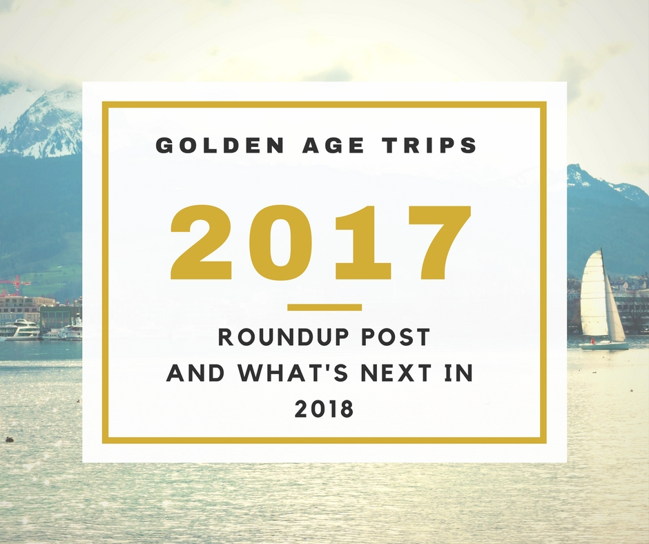 Golden Age Trips First Year & What's Next for 2018