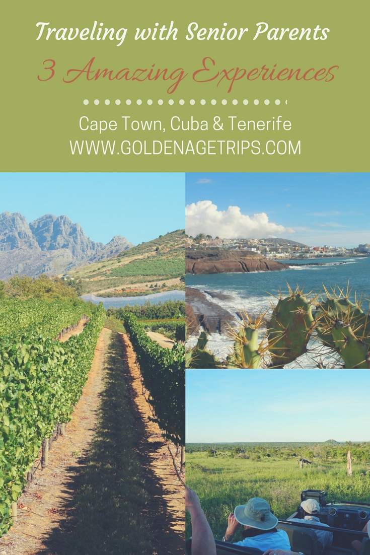 Traveling with senior parents doesn't have to be a drag. Helping your parents get out of their comfort zone and sharing with you once in a lifetime experiences is something none of you will ever forget. Take a look at these three amazing experiences in Cape Town & Kruger National Park, Cuba, and Tenerife.