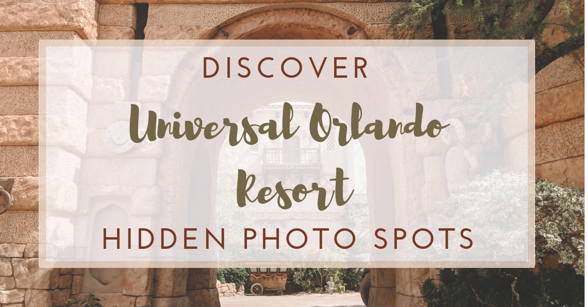 Discover Universal Orlando Resort Hidden Photo Spots