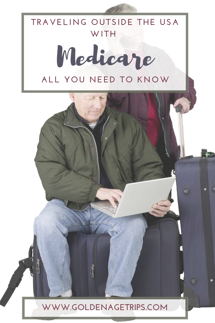 Many retiring seniors in the USA have travel plans on their priorities list. Here's all you need to know about traveling outside the USA with Medicare.  #medicare #seniortravel #medicalinsurance #travel