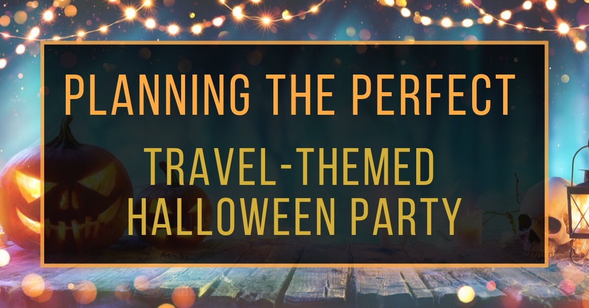 Planning the Perfect Travel-Themed Halloween Party