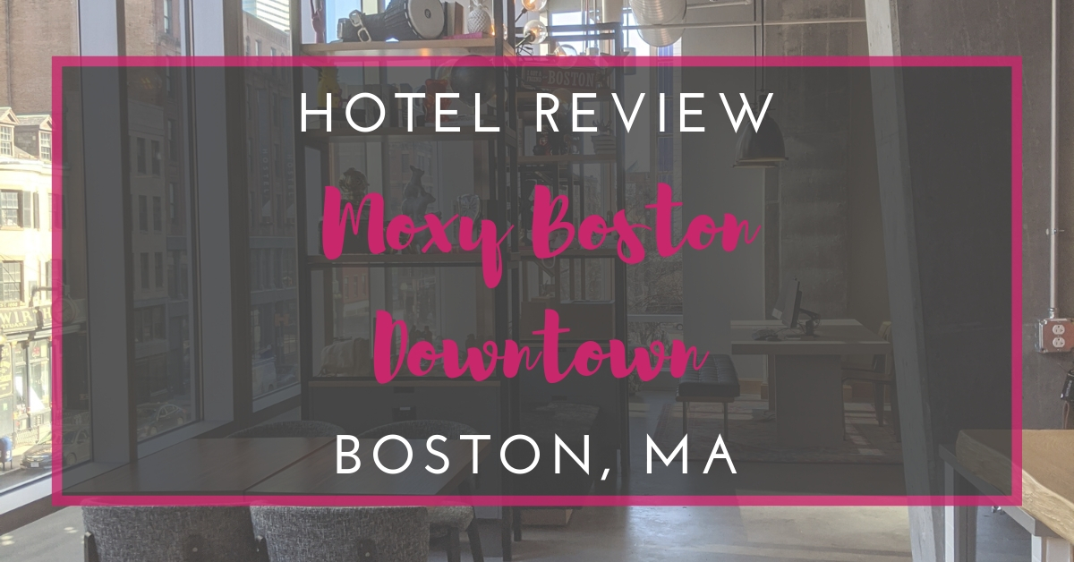 Moxy Boston Downtown: A Hotel Review